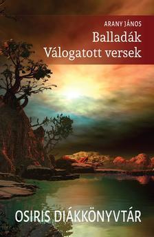 Arany János - Balladák - Válogatott versek