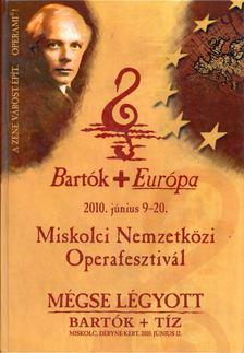 Vass Tibor - Mégse légyott 2010 - Bartók+Tíz [antikvár]