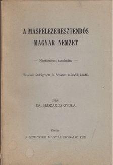 Mészáros Gyula - A másfélezeresztendős magyar nemzet [antikvár]