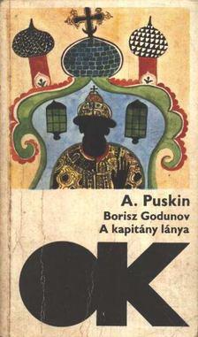 Alekszandr Puskin - Borisz Godunov - A kapitány lánya [antikvár]