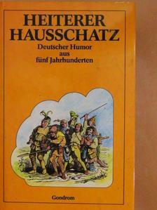 Jörg Wickram - Heiter Hausschatz [antikvár]