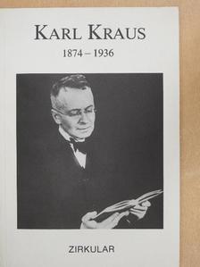 Karl Kraus - Karl Kraus 1874-1936 [antikvár]
