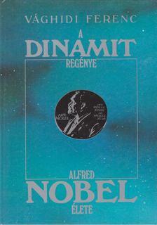 VÁGHIDI FERENC - A dinamit regénye [antikvár]