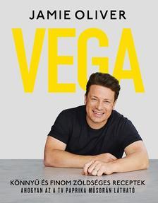 Jamie Oliver - Vega - Könnyű és finom zöldséges receptek