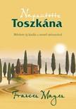 Frances Mayes - Napsütötte Toszkána - Új, bővített kiadás [eKönyv: epub, mobi]