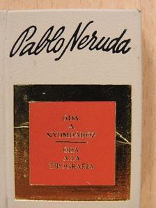Pablo Neruda - Óda a nyomdához (minikönyv) [antikvár]