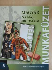 Czecze Enikő - Magyar nyelv és irodalom 5. - Munkafüzet [antikvár]