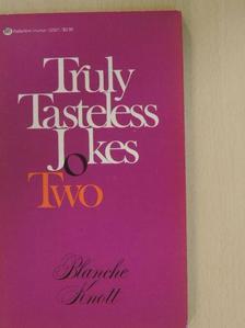 Blanche Knott - Truly Tasteless Jokes Two [antikvár]