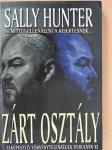 Sally Hunter - Zárt osztály [antikvár]