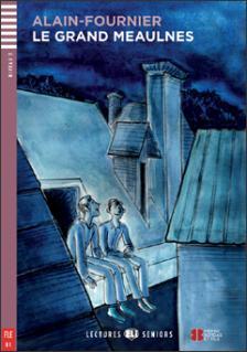 Alain-Fournier - Le Grand Meaulnes + cd
