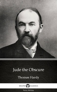 Thomas Hardy - Jude the Obscure by Thomas Hardy (Illustrated) [eKönyv: epub, mobi]