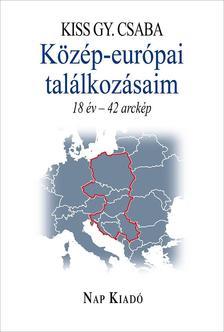 KISS GY. CSABA - Közép-európai találkozásaim