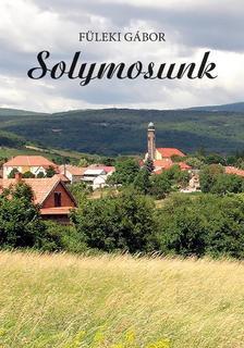 Füleki Gábor - Solymosunk