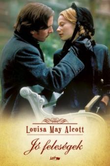 Louisa May Alcott - JÓ FELESÉGEK (FILMES)