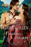 Gayle Callen - A makacs võlegény (Felföldi esküvõk 2.) [eKönyv: epub, mobi]