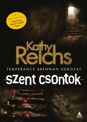Kathy Reichs - Szent csontok [eKönyv: epub, mobi]