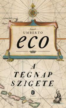 Umberto Eco - A tegnap szigete [antikvár]