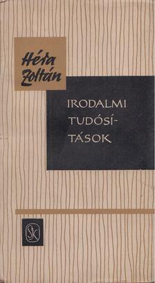 Héra Zoltán - Irodalmi tudósítások [antikvár]