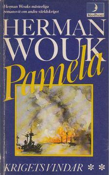 Herman Wouk - Krigets vindar: Pamela [antikvár]