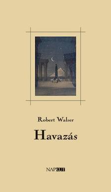 Robert Walser - Havazás