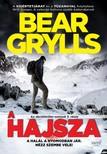 Bear Grylls - A hajsza - A halál a nyomodban jár. Nézz szembe vele! [eKönyv: epub, mobi]