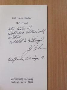 Gál Csaba Sándor - Előhívás (dedikált példány) [antikvár]