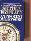 Stephen Vizinczey - An Innocent Millionaire [antikvár]