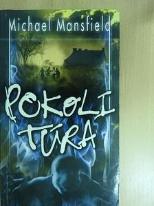 Michael Mansfield - Pokoli túra [antikvár]