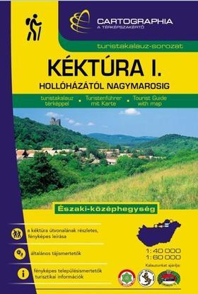 Kéktúra I. turistakalauz (Északi-középhegység)Hollóházától Nagymarosig