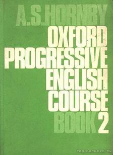 HORNBY, A S - Oxford Progressive English Course Book 2 [antikvár]