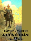 Murray David Christian - A bűn útján [eKönyv: epub, mobi]