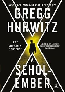 Gregg Hurwitz - A Seholember - Orphan X 2. [eKönyv: epub, mobi]
