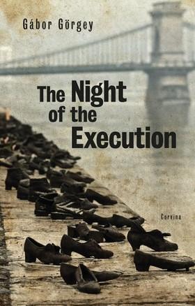 Görgey Gábor - The Night of the Execution [eKönyv: epub, mobi]