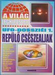 KRISTON ENDRE - A világ leghíresebb UFO-dossziéi 1. [antikvár]