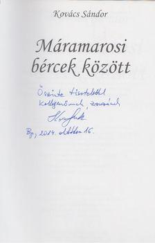 Kovács Sándor - Máramarosi bércek között (dedikált) [antikvár]