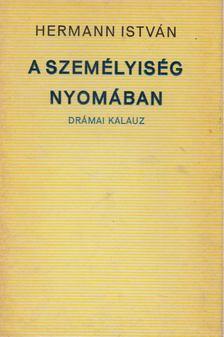 Hermann István - A személyiség nyomában [antikvár]
