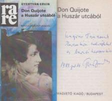 Gyertyán Ervin - Don Quijote a Huszár utcából (dedikált) [antikvár]