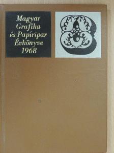 Domokos Tibor - Magyar Grafika és Papíripar Évkönyve 1968. [antikvár]