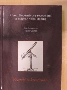 Benedek András - A honi Kopernikusz-recepciótól a magyar Nobel-díjakig [antikvár]
