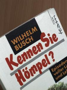 Wilhelm Busch - Kennen Sie Hömpel? [antikvár]