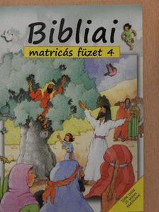 Sally Ann Wright - Bibliai matricás füzet 4. [antikvár]