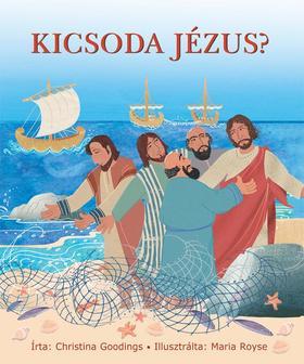 Christina Goodings - Kicsoda Jézus?