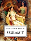Kuprin, Alekszandr - Szulamit [eKönyv: epub, mobi]