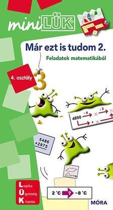 LDI240 - Már ezt is tudom II. - miniLÜK - Feladatok matematikából 4. osztály