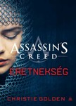 Christie Golden - Assassin's Creed: Eretnekség [eKönyv: epub, mobi]