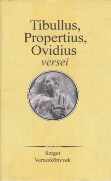 Tibullus, Propertius, Ovidius Naso, Publius - Tibullus, Propertius, Ovidius versei [antikvár]