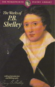 Percy Bysshe Shelley - The Works of P. B. Shelley [antikvár]