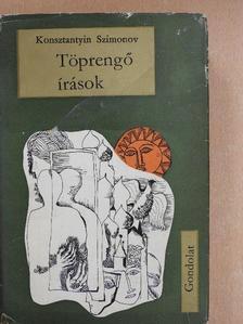 Konsztantyin Szimonov - Töprengő írások [antikvár]