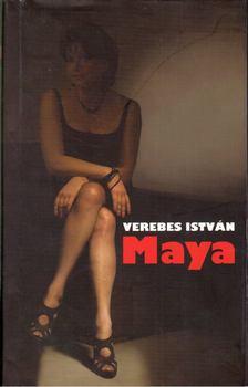 Verebes István - Maya [antikvár]
