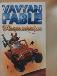 Vavyan Fable - Mesemaraton [antikvár]